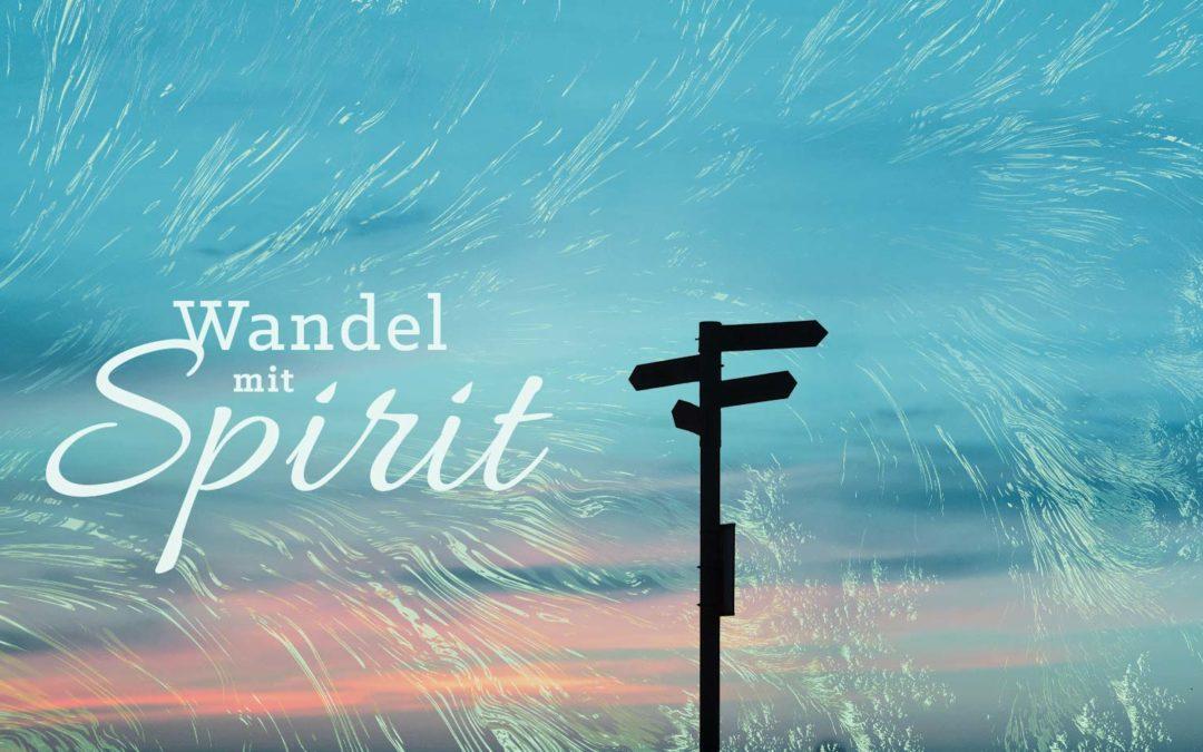 Sommerforum 2020 – Wandel mit Spirit